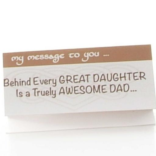Behind every Great Daughter is a truly Awesome Dad
